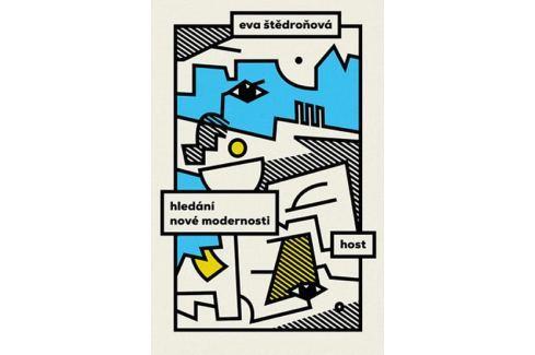 Štědroňová Evy: Hledání nové modernosti Slovníky, učebnice