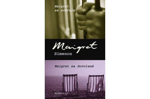 Simenon Georges: Maigret se svěřuje, Maigret na dovolené Krimi, detektivky