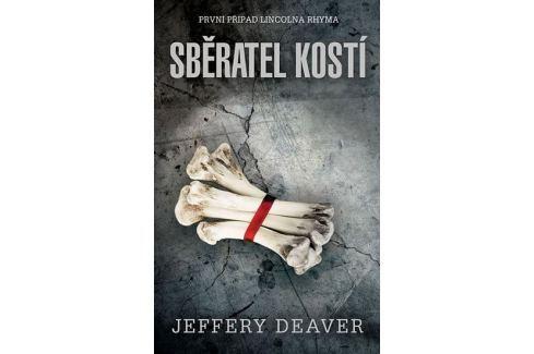 Deaver Jeffery: Sběratel kostí Krimi, detektivky