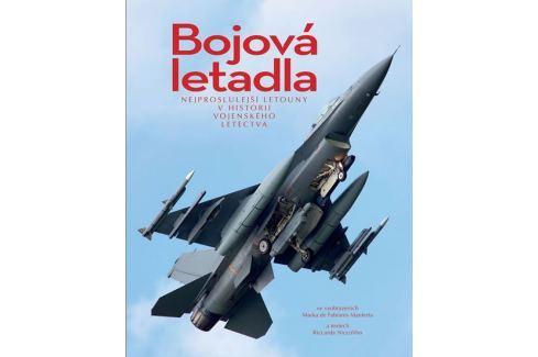 Niccoli Riccardo: Bojová letadla - Nejproslulejší letouny v historii vojenského letectva Military