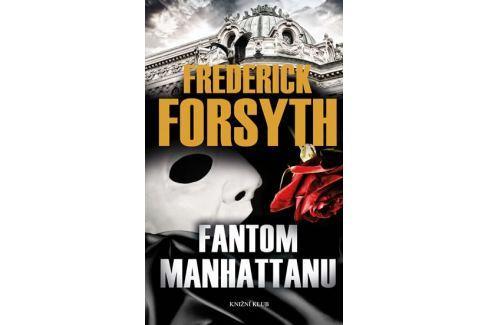 Forsyth Frederick: Fantom Manhattanu Dobrodružné, thrillery