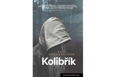 Hiekkapeltová Kati: Kolibřík Krimi, detektivky
