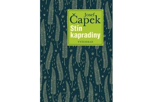 Čapek Josef: Stín kapradiny Česká klasika