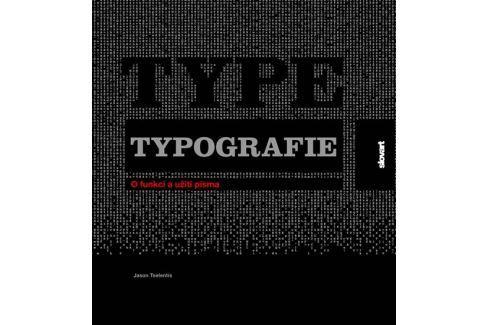 Tselentis Jason: Typografie - O funkci a užití písma Obrazové publikace