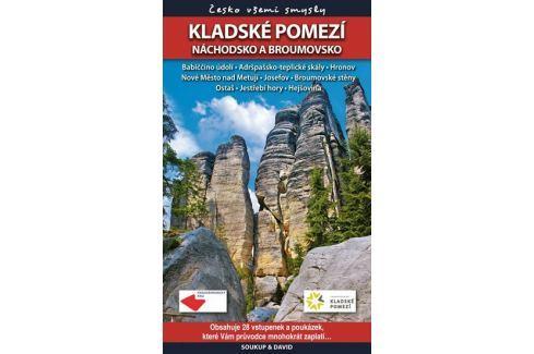 Soukup Vladimír, David Petr: Kladské pomezí – Náchodsko a Broumovsko - Česko všemi smysly + vstupenk Mapy, cestování