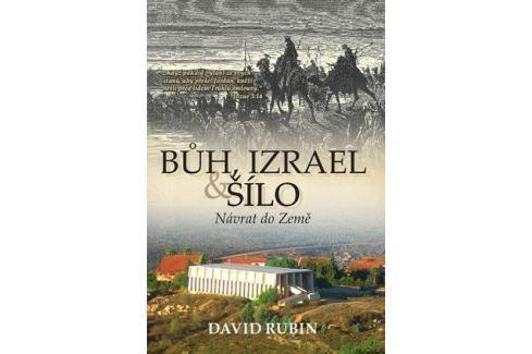 Rubin David: Bůh, Izrael a Šílo - Návrat do Země Esoterika, náboženství