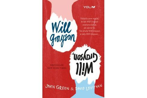 Green John, Levithan David: Will Grayson, Will Grayson Pro mladé