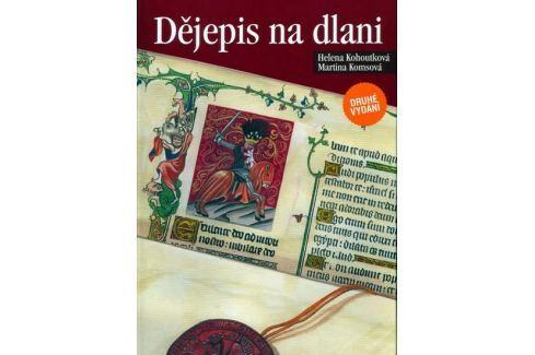 Kohoutková,Komsová: Dějepis na dlani - 2.vydání Slovníky, učebnice