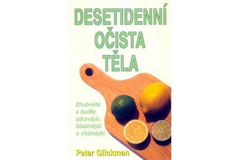 Glickman Peter: Desetidenní očista těla Kuchařky