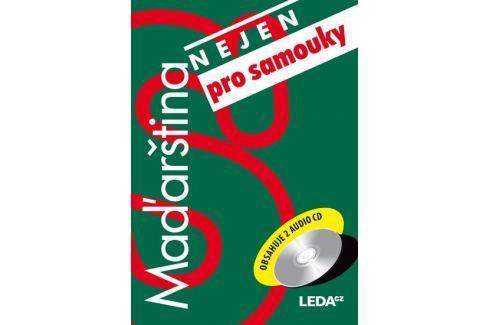 Schreierová A.: Maďarština (nejen) pro samouky + 2CD Slovníky, učebnice