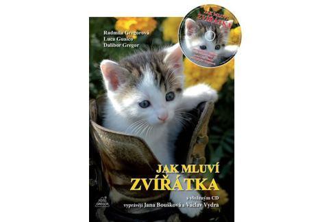 Gregor Dalibor: Jak mluví zvířátka + CD (Vyprávějí Jana Boušková a Václav Vydra) Beletrie do 10 let
