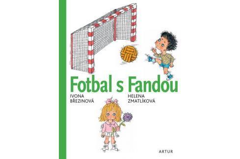 Březinová Ivona: Fotbal s Fandou Beletrie do 10 let