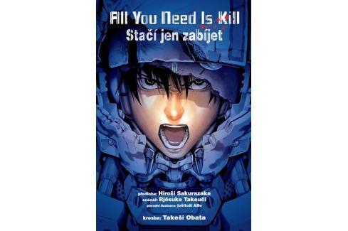 Rjósuke Takeuči, Hiroši Sakurazaka: All you need is kill / Stačí jen zabíjet Komiksy