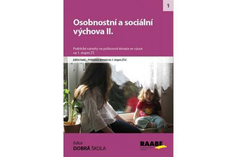 Kalábová Naděžda: Osobnostní a sociální výchova II. Slovníky, učebnice