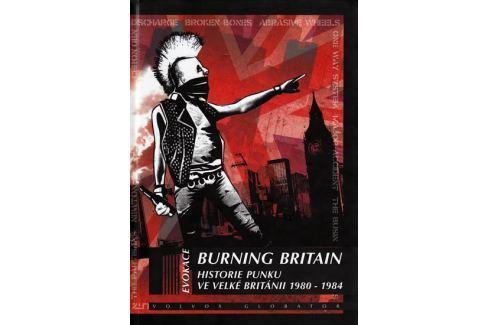 Glasper Ian: Burning Britain - Historie punku ve Velké Británii 1980-1984 Film, divadlo, muzikál
