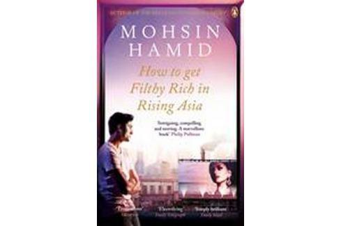 Hamid Mohsin: How to Get Filthy Rich in Rising Asia Světová současná