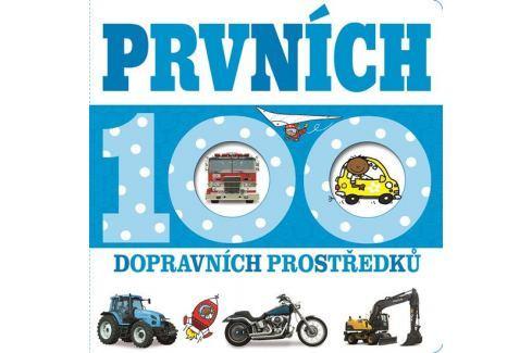 Prvních 100 dopravních prostředků (čtverec) Naučná literatura do 10 let