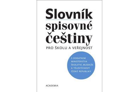 Filipec Josef: Slovník spisovné češtiny pro školu a veřejnost Slovníky, učebnice