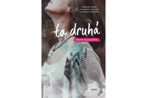 Rojalsová Marta: Ta druhá Společenské romány