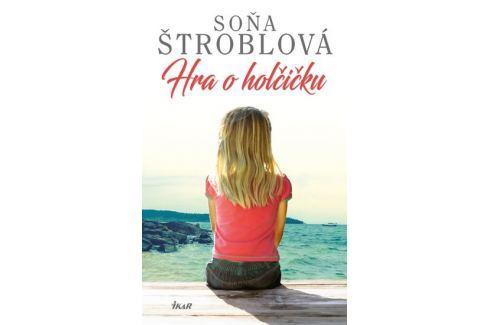 Štroblová Soňa: Hra o holčičku Česká současná