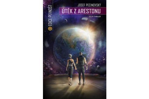 Pecinovský Josef: Útěk z Arestonu Sci-fi a fantasy