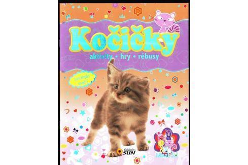 Kočičky mazlíčci * aktivity * hry * rebusy Naučná literatura do 10 let
